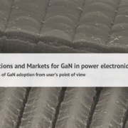 Market report Gallium Nitride GaN for Power electronics applications