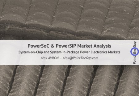 PowerSoC powerSiP or PwrSoC and PwrSiP market reseach and analysis (Power system on chip and system in package)